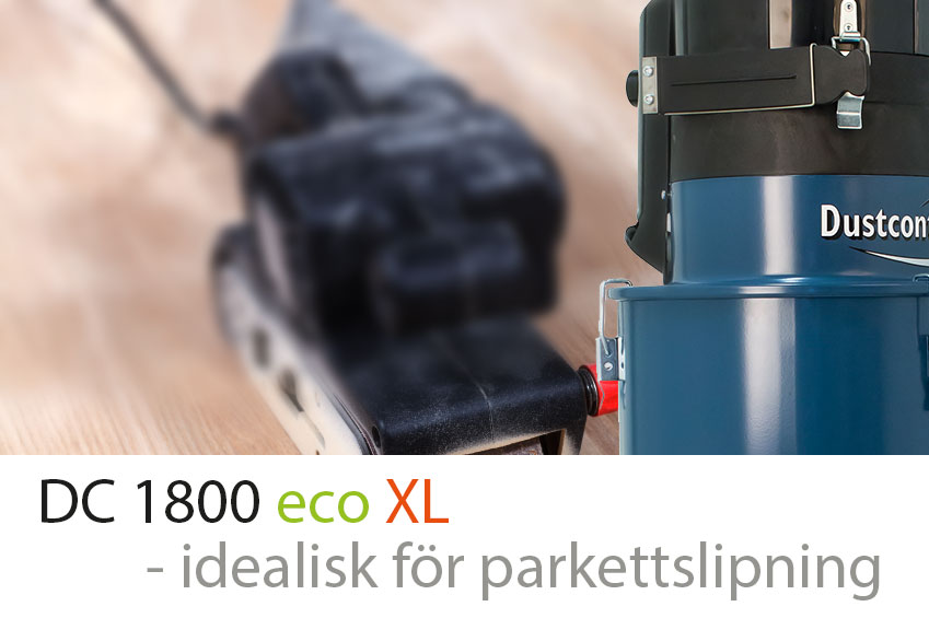 Ideal för parkettslipning: Dustcontrols stoftavskiljare DC 1800 eco XL